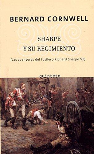 9788496333420: Sharpe y su regimiento (Quinteto Bolsillo)