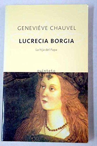 9788496333437: Lucrecia Borgia (Quinteto Bolsillo)