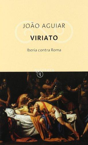 9788496333475: VIRIATO: IBERIA CONTRA ROMA (EDH 177)