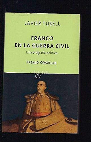 9788496333741: FRANCO EN LA GUERRA CIVIL: UNA BIOGRAFIA POLITICA (PREMIO COMILLA S 1992)