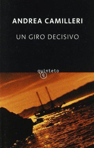 9788496333901: Un giro decisivo (Quinteto Bolsillo)