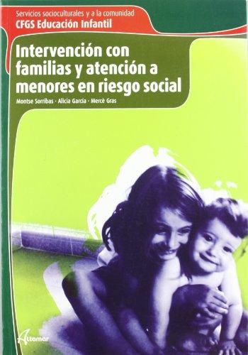 9788496334557: Intervención con familias y atención a menores en riesgo social
