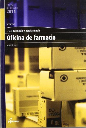 9788496334588: Oficina De Farmacia. CFGM