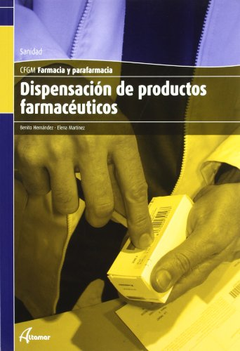 9788496334793: Dispensación De Productos Farmacéuticos. CFGM