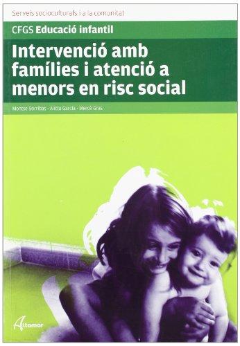 9788496334854: Intervencio Amb Families I Atencio A Menos En Risc Social -Cf-