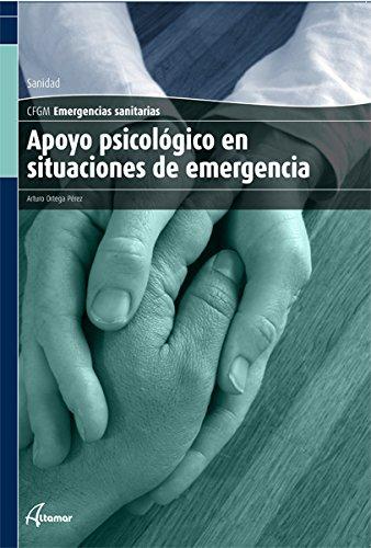 9788496334984: Apoyo psicológico en situaciones de emergencia (CFGM EMERGENCIAS SANITARIAS)