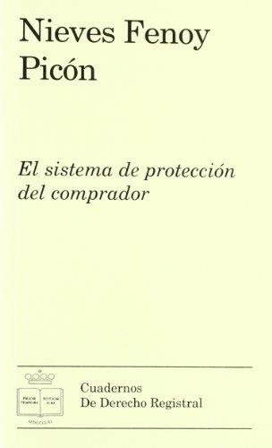 9788496347809: El sistema de protecci¾n del comprador