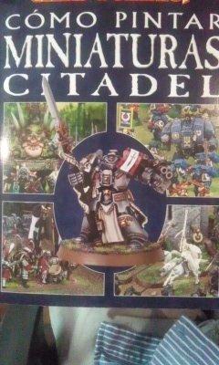 9788496348820: Cómo Pintar Miniaturas Citadel