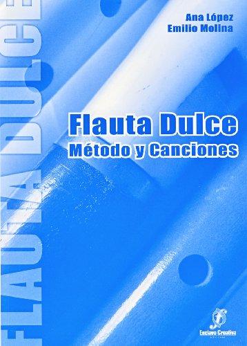 9788496350144: ENCLAVE - Flauta Dulce (Metodo y Canciones) (Lopez/Molina)