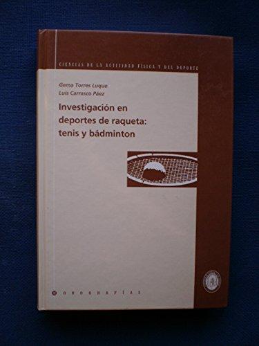 9788496353107: Investigacion en deportes de raqueta: tenis y badminton