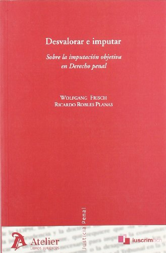 9788496354388: Desvalorar e imputar (Spanish Edition)