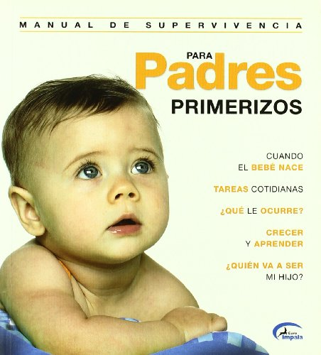 9788496355033: Manual supervivencia para padres primerizos