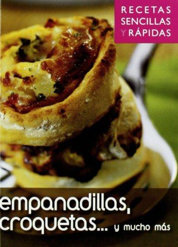 9788496355071: Empanadillas, croquetas ... (Recetas Sencillas Rapidas)