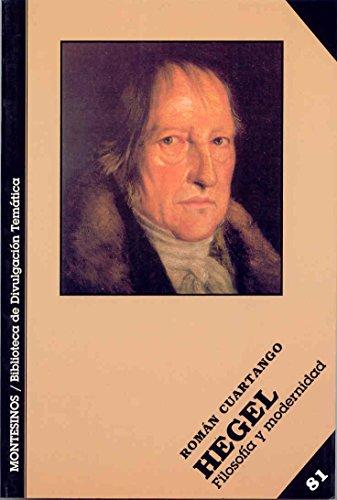 Hegel. Filosofia y modernidad.: Cuartango, Roman G.