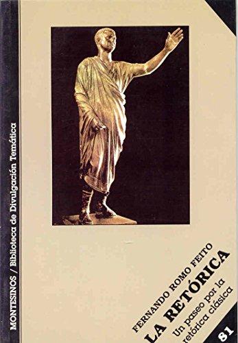 9788496356306: La retórica: Un paseo por la retórica clásica (Biblioteca de Divulgación Temática)