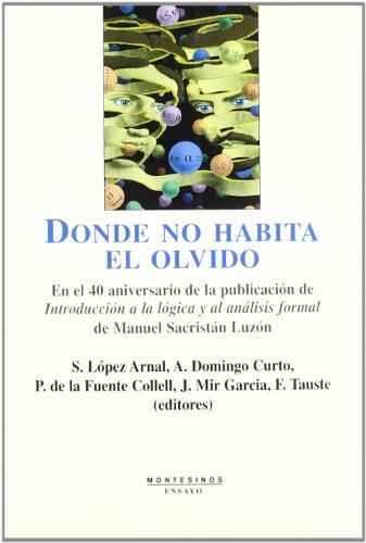 9788496356351: Donde No Habita El Olvido
