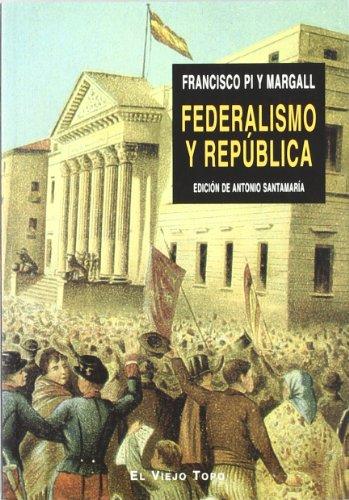 9788496356689: Federalismo Y Republica