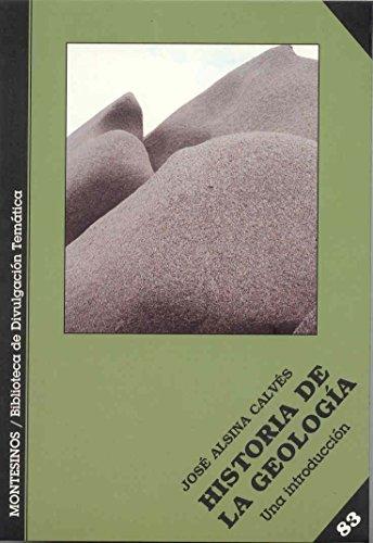 9788496356801: Historia de la geología: Una introducción (Bib. Divulgacion Tematica)