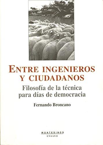 9788496356832: Entre Ingenieros Y Ciudadanos