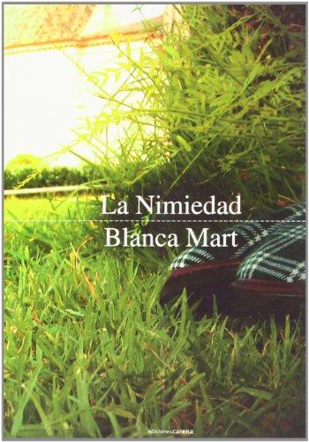 La nimiedad - Blanca Mart