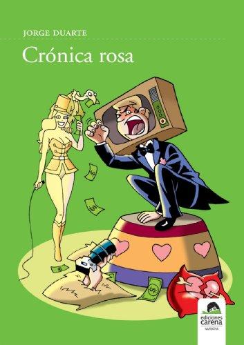 Crónica Rosa - Jorge Duarte