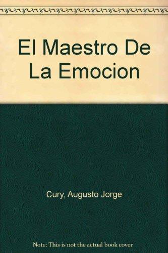 9788496362079: El Maestro De La Emocion