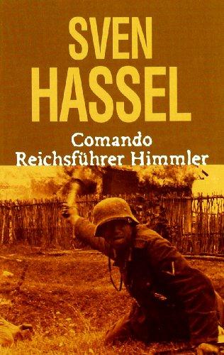 9788496364103: Comando Reichsfuhrer Himmler (Sven Hassel)