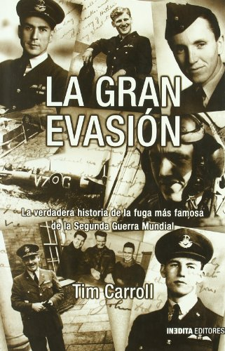 9788496364110: Gran Evasion, La (Historia Inedita)