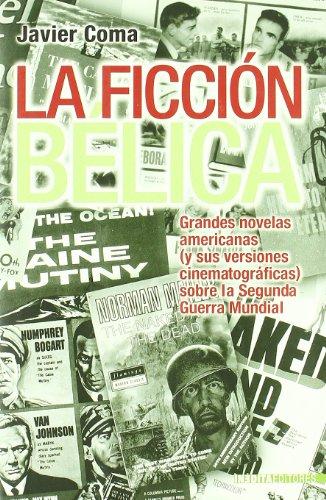 9788496364165: Ficcion Belica, La (Historia Inedita)