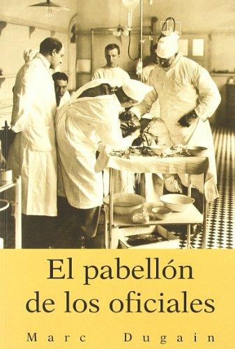 9788496364332: PABELLON DE LOS OFICIALES EL