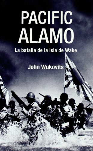 9788496364509: Pacific Alamo - La Batalla De La Isla De Wake (Inedita Bolsillo)
