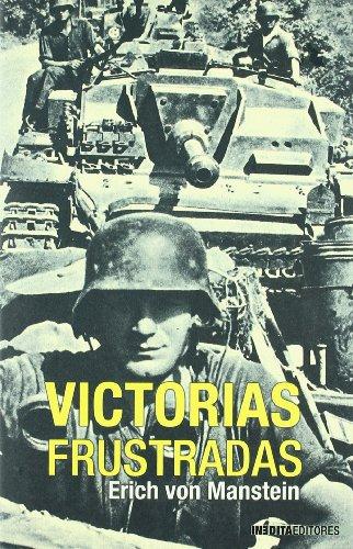 9788496364707: Victorias frustradas (Historia Inedita)