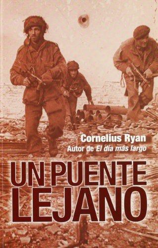 9788496364714: Un Puente Lejano (Spanish Edition)