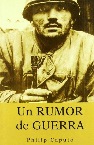 Un rumor de guerra: Caputo, Philip