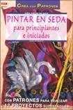 9788496365018: PINTAR EN SEDA PARA PRINCIPIANTES E INICIADOS