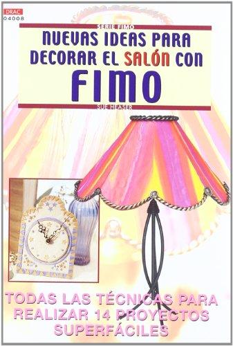 9788496365063: Nuevas Ideas Para Decorar El Salon Con Fimo
