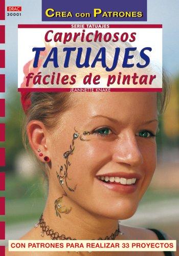 9788496365339: Caprichosos tatuajes fáciles de pintar