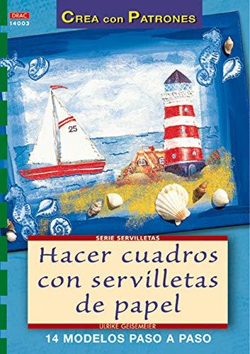 9788496365346: Serie Servilletas nº 3. HACER CUADROS CON SERVILLETAS DE PAPEL