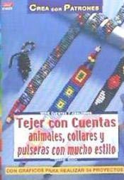 9788496365735: Tejer con Cuentas Animales, Collares y Pulceras