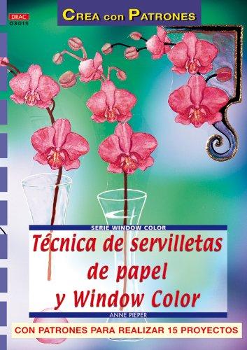 9788496365810: Tencicas de Servilletas de Papel y Window Color