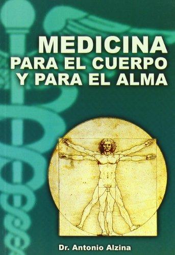 9788496369153: Medicina Para El Cuerpo Y Para El Alma