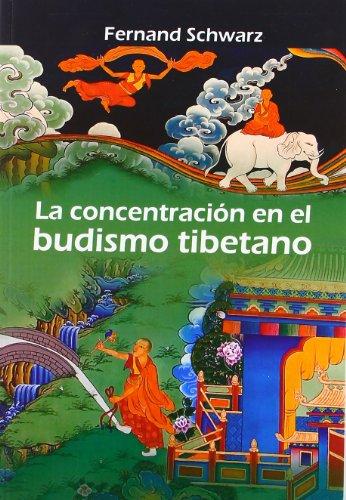 9788496369351: Concentracion en el budismo tibetano, la