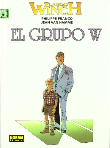 9788496370425: LARGO WINCH 02: EL GRUPO W