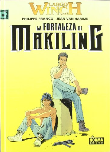9788496370432: Largo Winch 7. la Fortaleza de Makiling