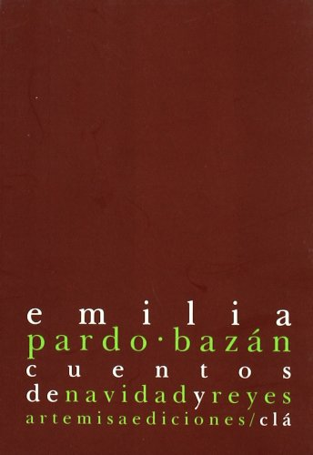 CUENTOS DE NAVIDAD Y REYES. - EMILIA PARDO BAZAN