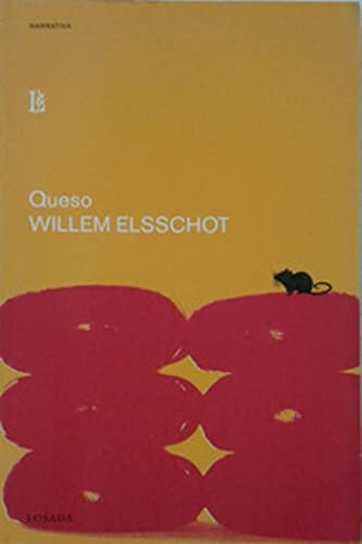 Queso (Spanish Edition) (8496375102) by Willem Elsschot