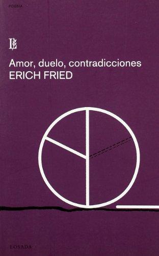 9788496375161: Amor, Duelo, Contradicciones (Spanish Edition)