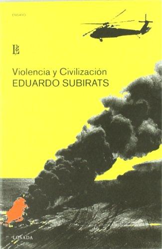 Violencia Y Civilizacion: SUBIRATS, EDUARDO