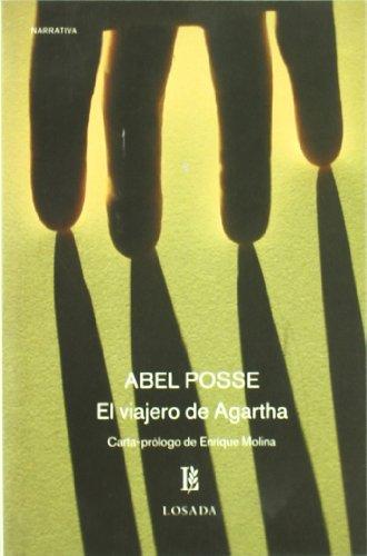 Viajero De Agartha, El: Abel Posse