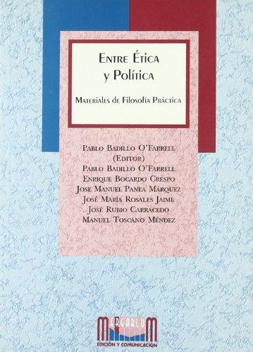 9788496378032: Entre ética y política : materiales de filosofía práctica